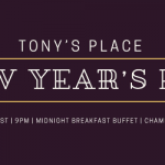 event flyer for new year eve event at Tony's Place
